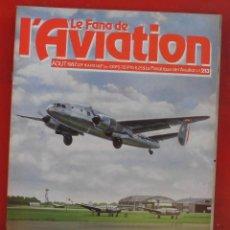 Militaria: LE FANATIQUE DE L´AVIATION AÑO 1987 Nº 213 AGOSTO. Lote 207250595