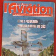 Militaria: LE FANATIQUE DE L´AVIATION AÑO 1987 Nº 216 NOVIEMBRE. Lote 207250658