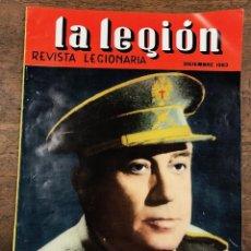 Militaria: REVISTA LEGIONARIA LA LEGION. Nº 66. DICIEMBRE 1963. Lote 208245505