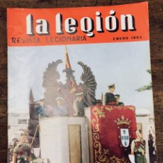 Militaria: REVISTA LEGIONARIA LA LEGION. Nº 67. ENERO 1964. Lote 208247292
