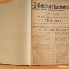 Militaria: BOLETIN DEL MOVIMIENTO, FALANGE ESPAÑOLA TRADICIONALISTA Y DE LAS JONS, 1944. Lote 209946112