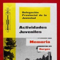 Militaria: BURGOS. OJE. FRENTE DE JUVENTUDES. MEMORIA. AÑO: 1973. DELEGACIÓN PROVINCIAL DE LA JUVENTUD.. Lote 210244045