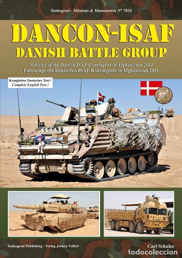 TANKOGRAD DANCON-ISAF VEHICLES OF THE DANISH ISAF CONTINGENT IN AFGHANISTAN 2011 (Militar - Revistas y Periódicos Militares)