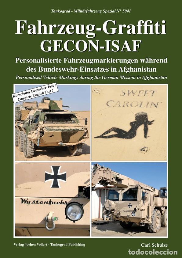 TANKOGRAD FAHRZEUG-GRAFFITI GECON-ISAF PERSONALISED VEHICLE MARKINGS DURING THE GERMAN MISSION IN AF (Militar - Revistas y Periódicos Militares)