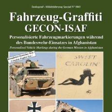 Militaria: TANKOGRAD FAHRZEUG-GRAFFITI GECON-ISAF PERSONALISED VEHICLE MARKINGS DURING THE GERMAN MISSION IN AF. Lote 210788965