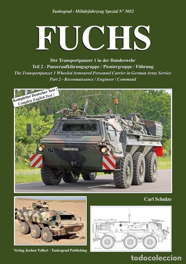TANKOGRAD FUCHS THE TRANSPORTPANZER 1 WHEELED ARMOURED PERSONNEL CARRIER IN GERMAN ARMY SERVICE PART (Militar - Revistas y Periódicos Militares)