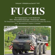 Militaria: TANKOGRAD FUCHS THE TRANSPORTPANZER 1 WHEELED ARMOURED PERSONNEL CARRIER IN GERMAN ARMY SERVICE PART. Lote 210789099