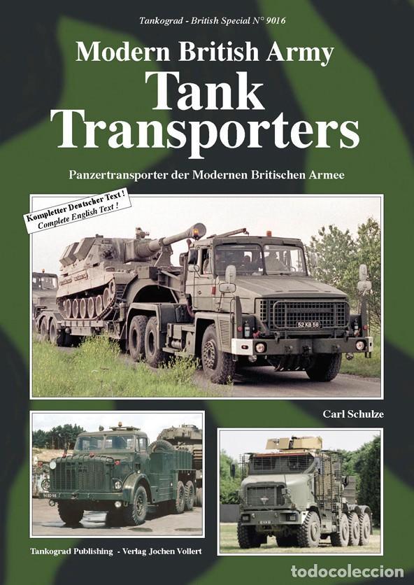 TANKOGRAD MODERN BRITISH ARMY TANK TRANSPORTERS (Militar - Revistas y Periódicos Militares)