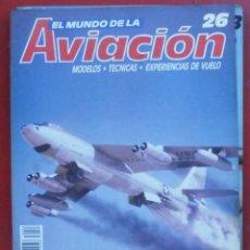 Militaria: EL MUNDO DE LA AVIACIÓN. PLANETA AGOSTINI. FASCÍCULO Nº 26. Lote 211735815