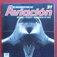 Militaria: EL MUNDO DE LA AVIACIÓN. PLANETA AGOSTINI. FASCÍCULO Nº 31. Lote 211735831