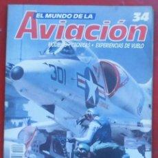 Militaria: EL MUNDO DE LA AVIACIÓN. PLANETA AGOSTINI. FASCÍCULO Nº 34. Lote 211736275