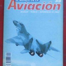 Militaria: EL MUNDO DE LA AVIACIÓN. PLANETA AGOSTINI. FASCÍCULO Nº 35. Lote 211736278