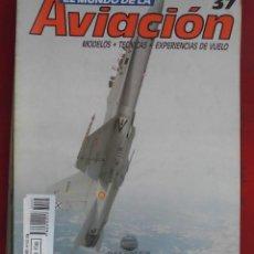 Militaria: EL MUNDO DE LA AVIACIÓN. PLANETA AGOSTINI. FASCÍCULO Nº 37. Lote 211736313