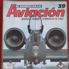 Militaria: EL MUNDO DE LA AVIACIÓN. PLANETA AGOSTINI. FASCÍCULO Nº 39. Lote 211736340