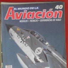 Militaria: EL MUNDO DE LA AVIACIÓN. PLANETA AGOSTINI. FASCÍCULO Nº 40. Lote 211736353