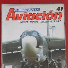 Militaria: EL MUNDO DE LA AVIACIÓN. PLANETA AGOSTINI. FASCÍCULO Nº 41. Lote 211736361