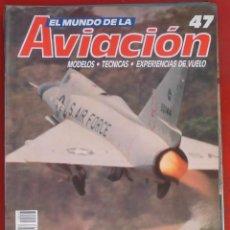 Militaria: EL MUNDO DE LA AVIACIÓN. PLANETA AGOSTINI. FASCÍCULO Nº 47. Lote 211736391