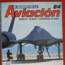 Militaria: EL MUNDO DE LA AVIACIÓN. PLANETA AGOSTINI. FASCÍCULO Nº 84. Lote 211738814