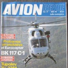 Militaria: AVION REVUE Nº 127 1993. EUROCOPTER BK 117 C-1 TUPOLEV TU-22M, ALA 31 CONSTELLATION. KC-130 HERCULES. Lote 211745914