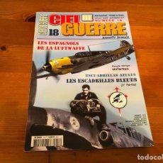 Militaria: REVISTA ESCUADRILLA AZUL Y PILOTOS ESPAÑOLES EN LA LUFTWAFFE ESTÁ EN FRANCÉS. Lote 211855870