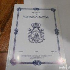Militaria: VV.AA REVISTA DE HISTORIA NAVAL (47 EJEMPALRES DE VARIOS AÑOS) Q1999T. Lote 211877206