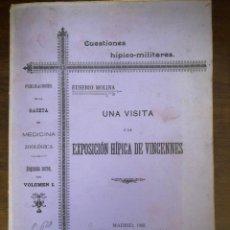 Militaria: CUESTIONES HÍPICO.MILITARES VISITA A LA EXPOSICIÓN HÍPICA DE VINCENNES, EUSEBIO MOLINA SERRANO. 1902. Lote 212784302