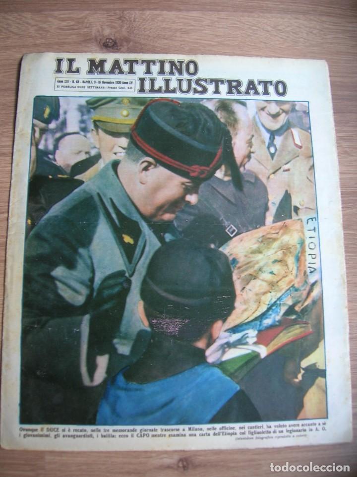 Militaria: IL MATTINO ILLUSTRATO. NOVIEMBRE DEL AÑO 1936. INVASION DE ETIOPIA. MUSSOLINI. - Foto 2 - 213436515