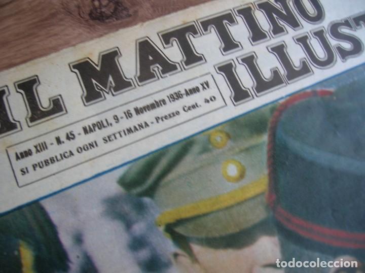 Militaria: IL MATTINO ILLUSTRATO. NOVIEMBRE DEL AÑO 1936. INVASION DE ETIOPIA. MUSSOLINI. - Foto 3 - 213436515