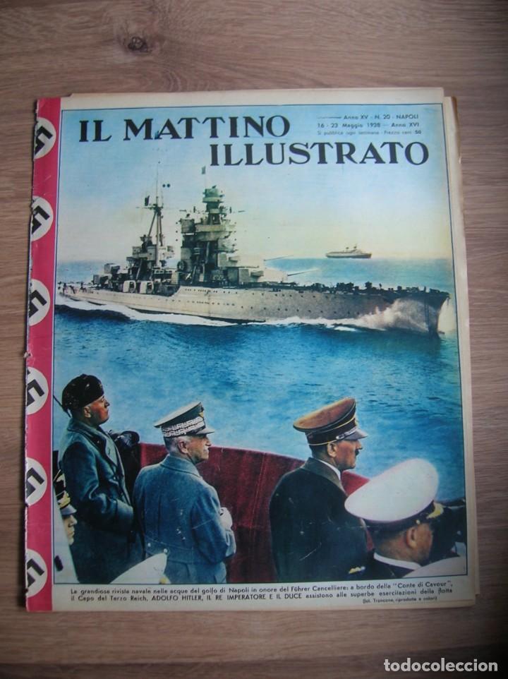 IL MATTINO ILLUSTRATO. MAYO DEL AÑO 1938. REGIA MARINA. ITALIA FASCISTA. MUSSOLINI, (Militar - Revistas y Periódicos Militares)