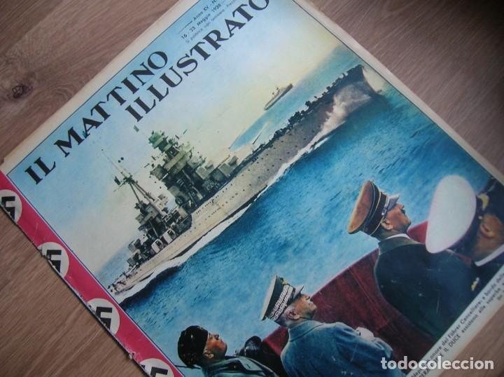 Militaria: IL MATTINO ILLUSTRATO. MAYO DEL AÑO 1938. REGIA MARINA. ITALIA FASCISTA. MUSSOLINI, - Foto 4 - 213436770