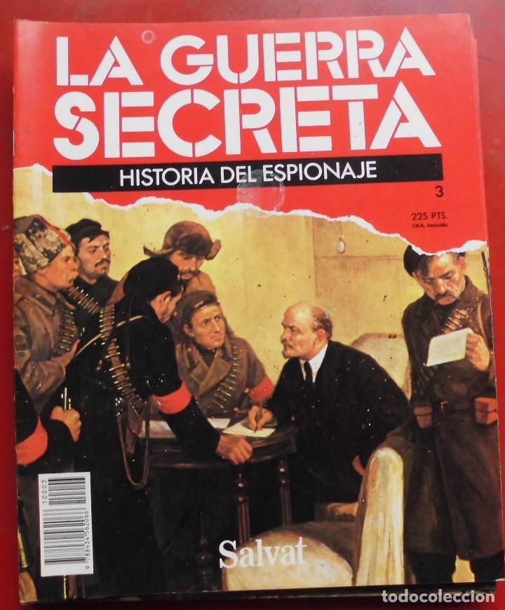 LA GUERRA SECRETA. HISTORIA DEL ESPIONAJE. FASCÍCULO Nº 3 (Militar - Revistas y Periódicos Militares)