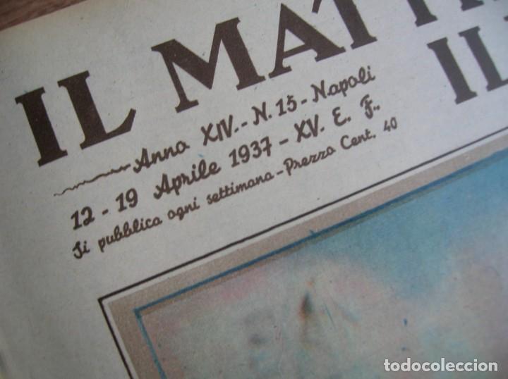 Militaria: IL MATTINO ILLUSTRATO. ABRIL DE 1937. REY VICTOR MANUEL III DE ITALIA. MUSSOLINI. FASCISMO. - Foto 2 - 213509516