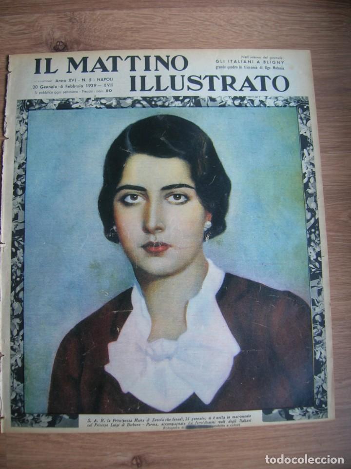 IL MATTINO ILLUSTRATO. FEBRERO DE 1939. PRINCESA MARIA DE SAVOYA. ITALIA FASCISTA.. (Militar - Revistas y Periódicos Militares)