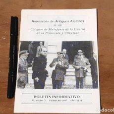 Militaria: BOLETÍN INFORMATIVO. ANTIGUOS ALUMNOS COLEGIOS DE HUÉRFANOS DE LA GUERRA. Nº 73. FEBRERO DE 1997.. Lote 214533072