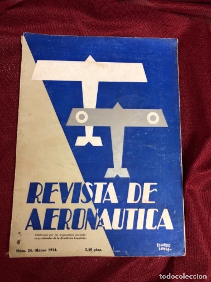 REVISTA DE AERONÁUTICA 1934 REPUBLICA ESPAÑOLA (Militar - Revistas y Periódicos Militares)