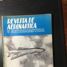 Militaria: REVISTA DE AERONÁUTICA Y ASTRONÁUTICA 1962 , MILITAR, GUERRA. Lote 216692202