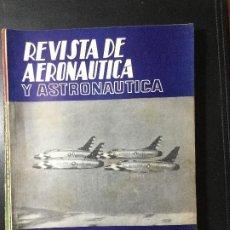 Militaria: REVISTA DE AERONÁUTICA Y ASTRONÁUTICA 1961 , MILITAR, GUERRA. Lote 216692676