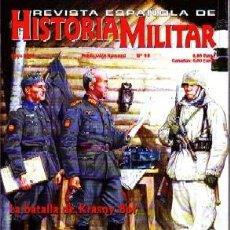 Militaria: REVISTA ESPAÑOLA DE HISTORIA MILITAR, Nº35. LA BATALLA DE KRASNY BOR HM-167. Lote 266099913
