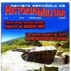 Militaria: REVISTA ESPAÑOLA DE HISTORIA MILITAR, Nº78. CAPITÁN ALFREDO MIRANDA LABRADOR MUERTO EN KRASNY-BOR. Lote 246892190