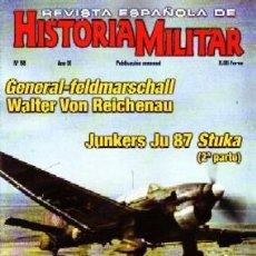 Militaria: REVISTA ESPAÑOLA DE HISTORIA MILITAR, Nº98. GENERAL-FELDMARSCHALL. W. VON RECIHENAU HM-215. Lote 246894245