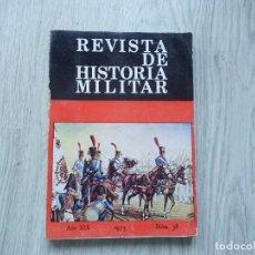 Militaria: REVISTA DE HISTORIA MILITAR - AÑO XIX - 1975 - NUM. 38. Lote 218039067