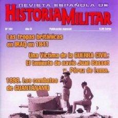 Militaria: REVISTA ESPAÑOLA DE HISTORIA MILITAR, Nº104 LAS TROPAS BRITANICAS EN IRAQ EN 1941 HM-220. Lote 288571553