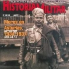 Militaria: REVISTA ESPAÑOLA DE HISTORIA MILITAR, Nº108/109 MOROS EN ASTURIAS 1934-1937 HM-224. Lote 288571458