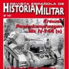 Militaria: REVISTA ESPAÑOLA DE HISTORIA MILITAR, Nº147 KREUZER PANZERKAMPFWAGEN HM-256. Lote 246893465