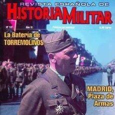 Militaria: REVISTA ESPAÑOLA DE HISTORIA MILITAR, Nº101. LA BATERIA DE TORREMOLINOS. Lote 218521677