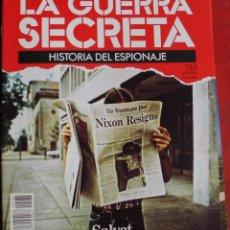 Militaria: LA GUERRA SECRETA. HISTORIA DEL ESPIONAJE. FASCÍCULO Nº 135. Lote 218674676