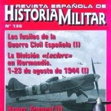 Militaria: REVISTA ESPAÑOLA DE HISTORIA MILITAR, Nº136 LOS FUSILES DE LA GUERRA CIVIL ESPAÑOLA HM-247. Lote 218676850