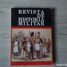 Militaria: REVISTA DE HISTORIA MILITAR - AÑO XXI - 1977 - NUM. 42. Lote 218703922