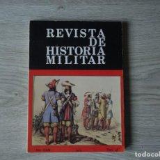 Militaria: REVISTA DE HISTORIA MILITAR - AÑO XXIII - 1979 - NUM. 46. Lote 218704085
