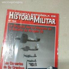 Militaria: REVISTA ESPAÑOLA DE HISTORIA MILITAR Nº 154. Lote 234377435